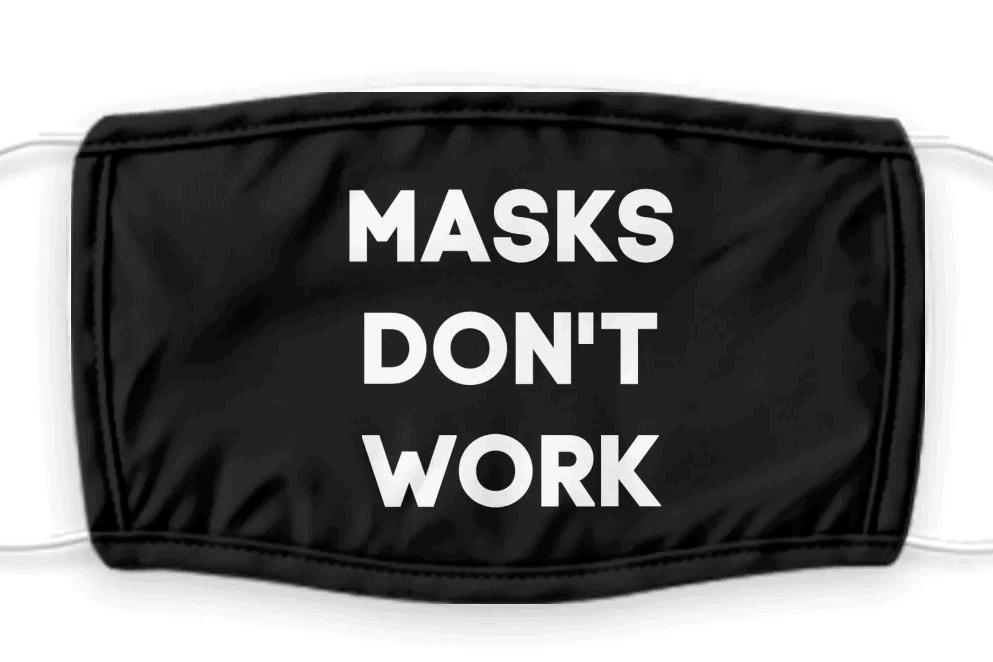masks dont work